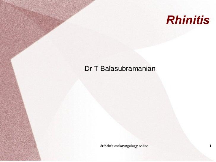 Rhinitis Dr T Balasubramanian