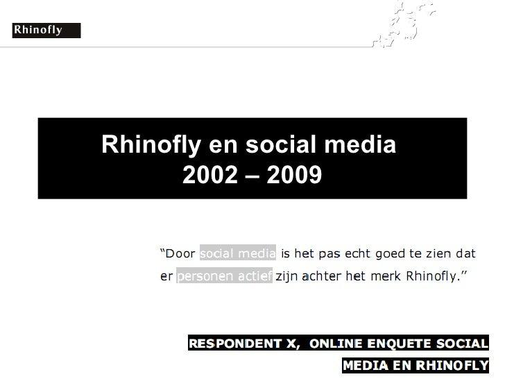 Rhinofly en social media  2002 – 2009