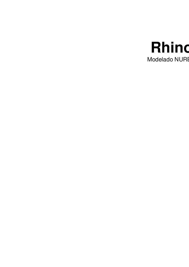 Rhinoceros                         ®Modelado NURBS para Windows             Manual de formación                          N...