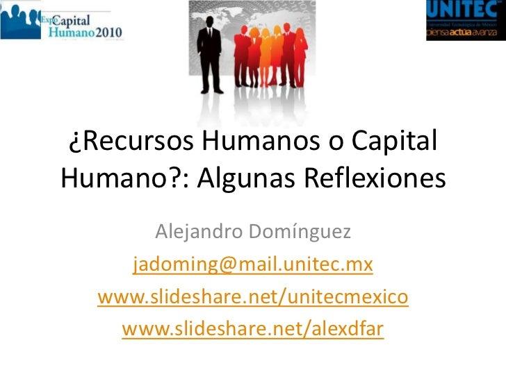 Conferencia: Recursos Humanos o Capital Humano