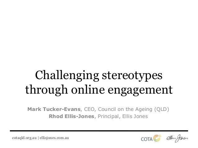 Challenging stereotypes through online engagement - Ellis Jones and COTA
