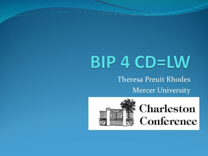 2011 Charleston Conference:  BIP 4 CD = LW