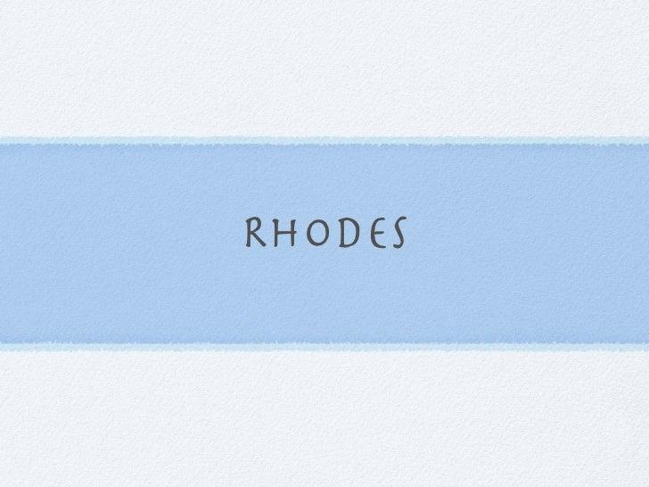 Rhodes Overview