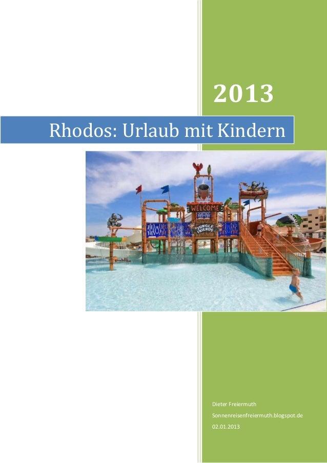 2013Rhodos: Urlaub mit Kindern                 Dieter Freiermuth                 Sonnenreisenfreiermuth.blogspot.de       ...
