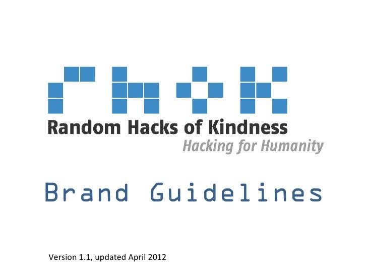Brand GuidelinesVersion 1.1, updated April 2012