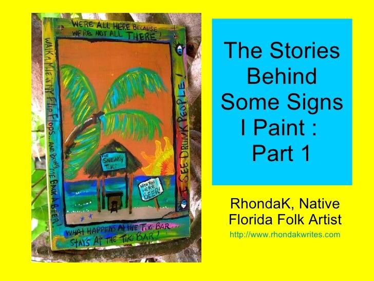 Rhondak Native Florida Folk Artist Stories Behind My Signs 2008