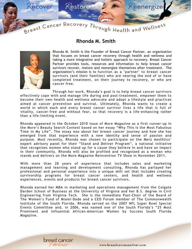 Rhonda M. Smith                  Rhonda M. Smith is the Founder of Breast Cancer Partner, an organization                 ...
