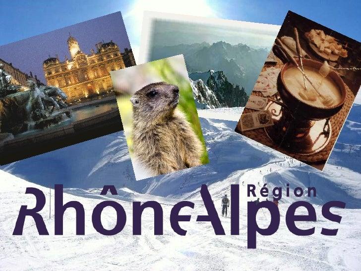 Rhône-Alpes est une région française qui se compose de huit départements: l'Ain, l'Ardèche, la Drôme, l'Isère, la Loire, l...