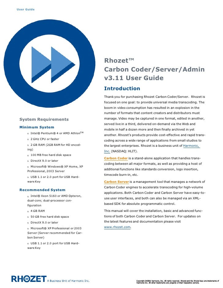 Rhozet™ Carbon Coder/Server/Admin v3.11 User Guide