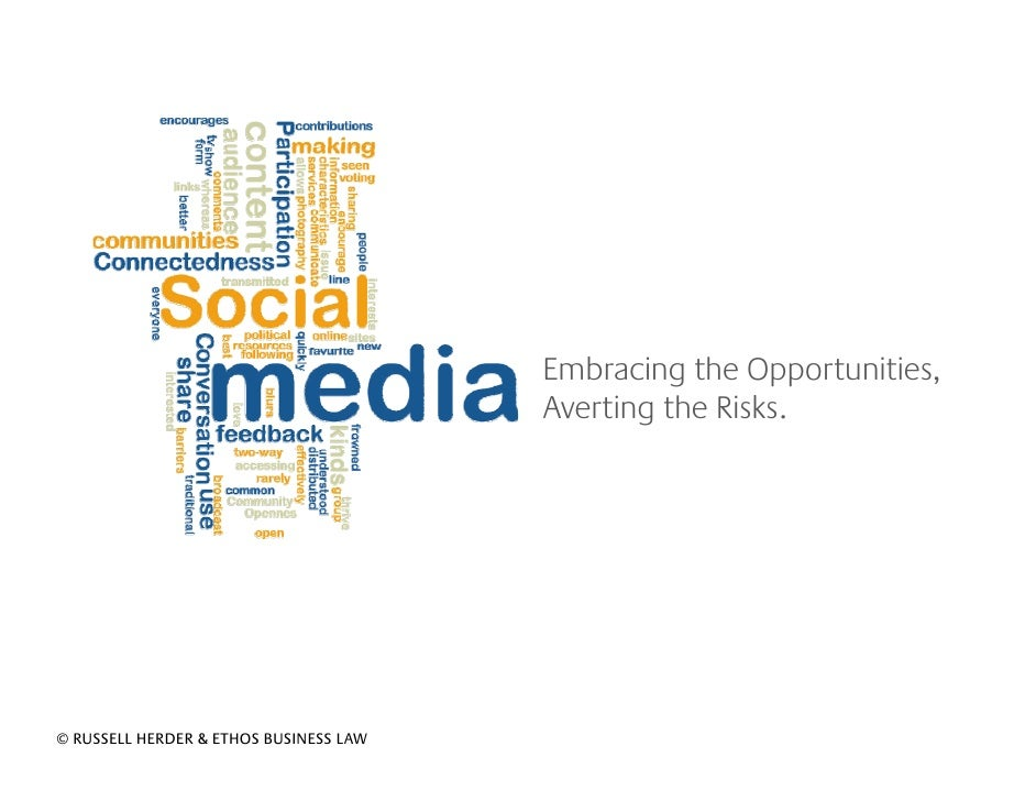 Embracing the Opportunities,                                         Averting the Risks.        Russell Herder  © RUSSELL ...