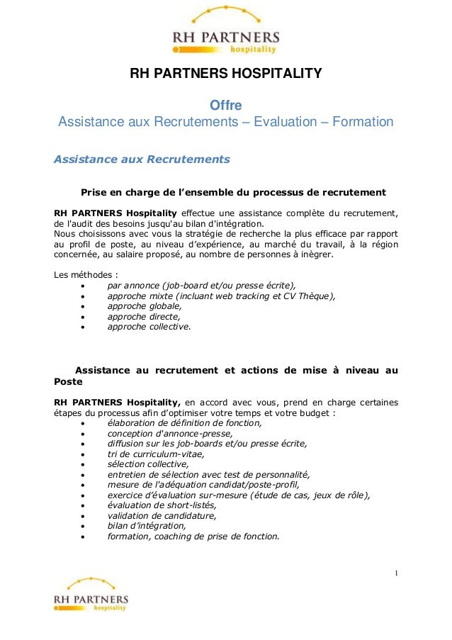 RH PARTNERS HOSPITALITY                        Offre Assistance aux Recrutements – Evaluation – FormationAssistance aux Re...