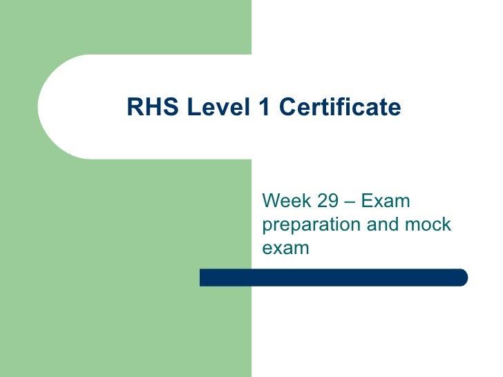 RHS Level 1 Certificate Week 29 – Exam preparation and mock exam
