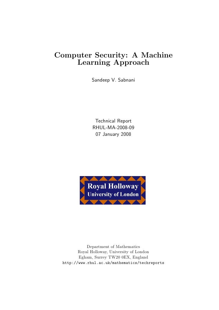 Computer Security: A Machine     Learning Approach               Sandeep V. Sabnani                    Technical Report   ...