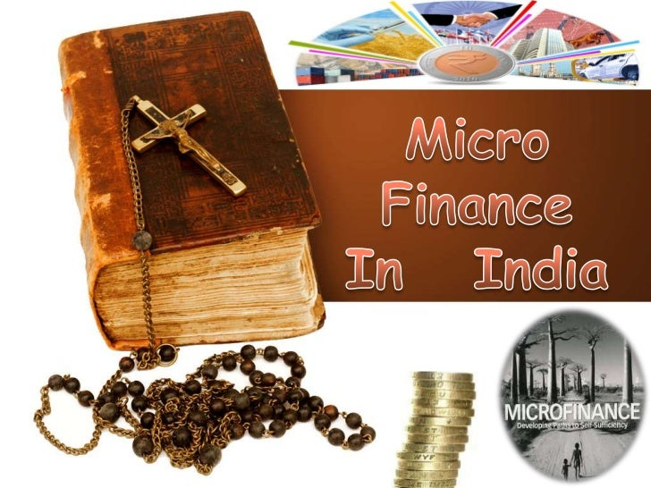 Micro Finance is the supply of loans,savings, and other basic financial service tothe poor .Micro finance means providing ...