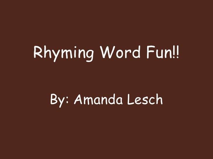 Rhyming Word Fun!!