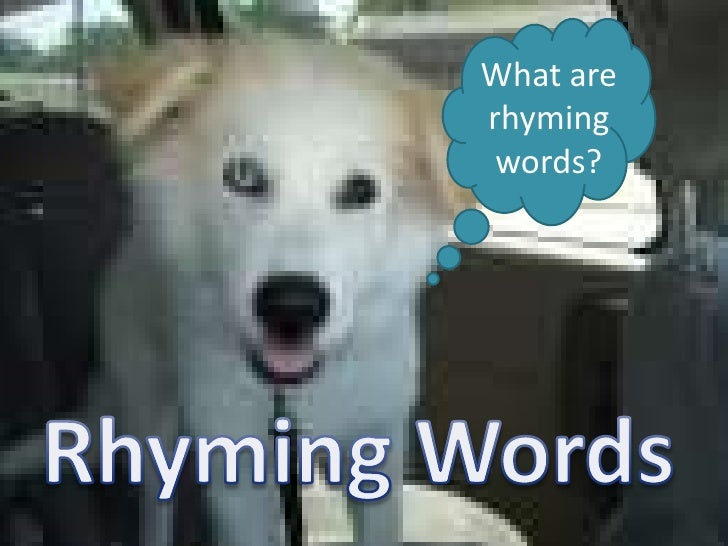Rhyming words after