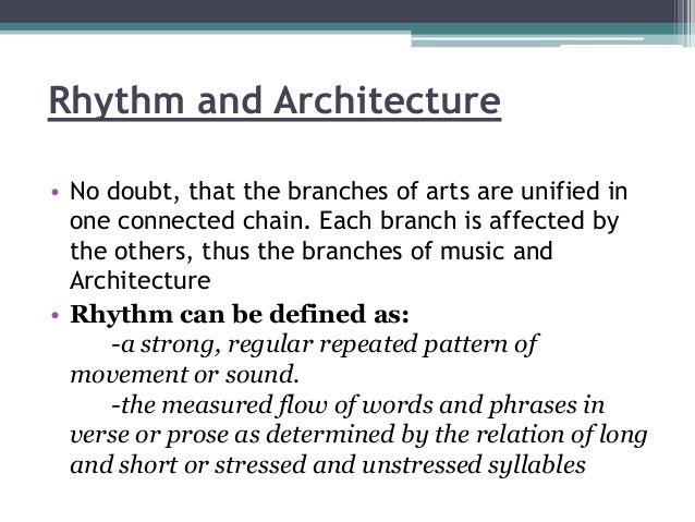 Rhythm in architecture for Define architect
