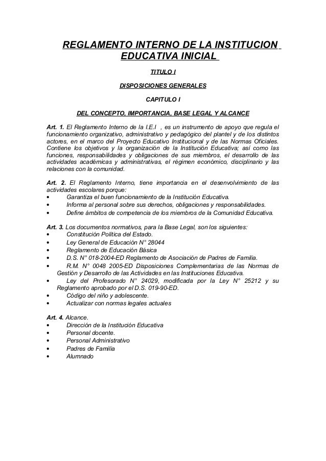 REGLAMENTO INTERNO DE LA INSTITUCION EDUCATIVA INICIAL TITULO I DISPOSICIONES GENERALES CAPITULO I DEL CONCEPTO, IMPORTANC...