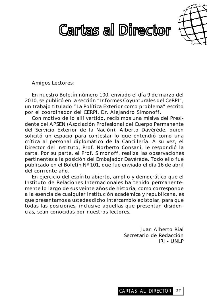 cartas al director       Amigos Lectores:     En nuestro Boletín número 100, enviado el día 9 de marzo del 2010, se public...