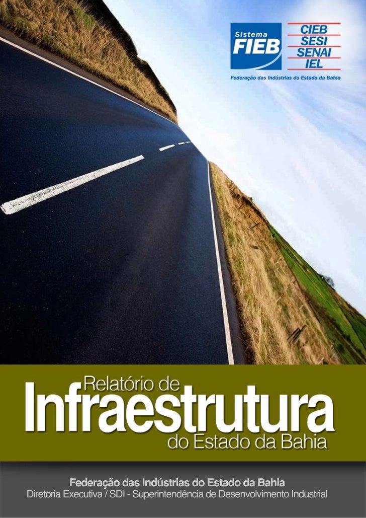 Relatório de Infraestrutura do Estado da Bahia - Agosto 2012