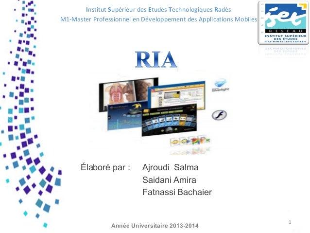 Élaboré par : Ajroudi Salma Saidani Amira Fatnassi Bachaier 1 Année Universitaire 2013-2014 Institut Supérieur des Etudes ...