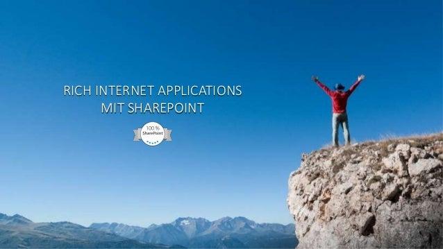 RICH INTERNET APPLICATIONS MIT SHAREPOINT