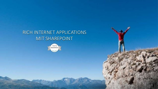 RICH INTERNET APPLICATIONS MIT SHAREPOINT