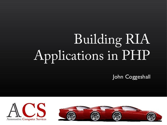 John Coggeshall Building RIA Applications in PHP