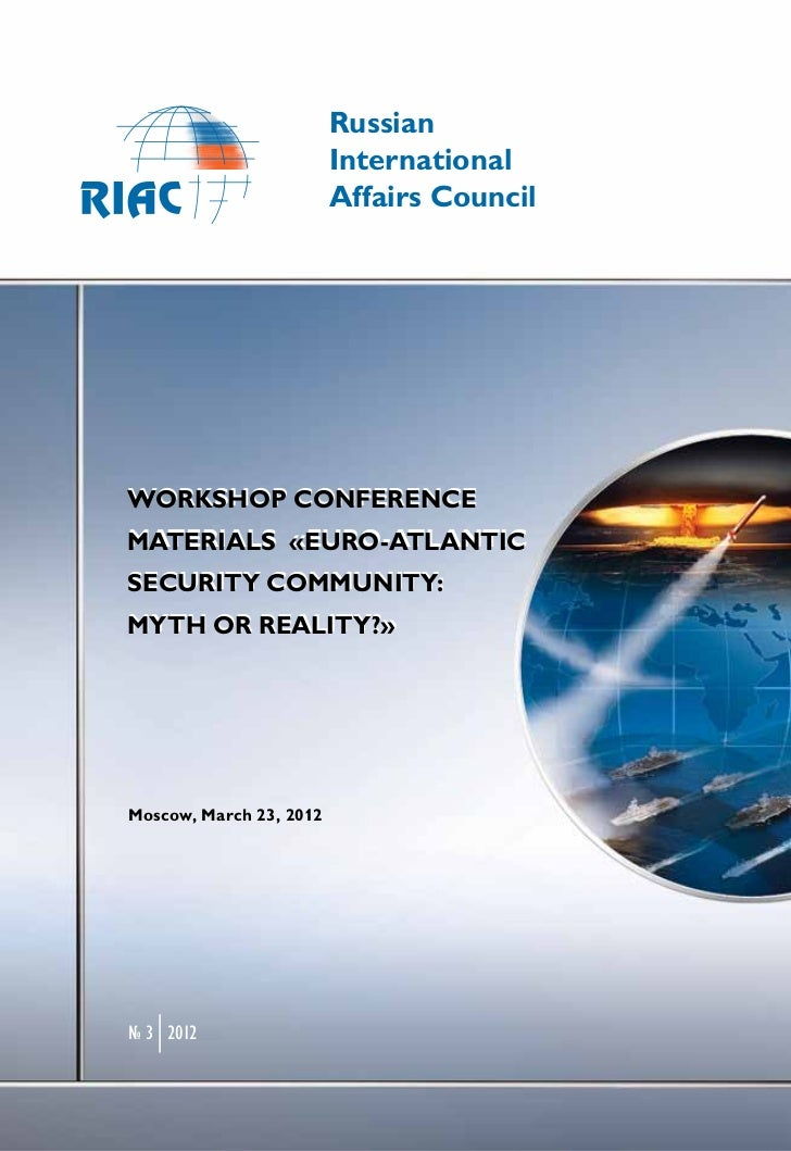 Workshop conference materials «Euro-Atlantic Security Community: Myth or Reality?»