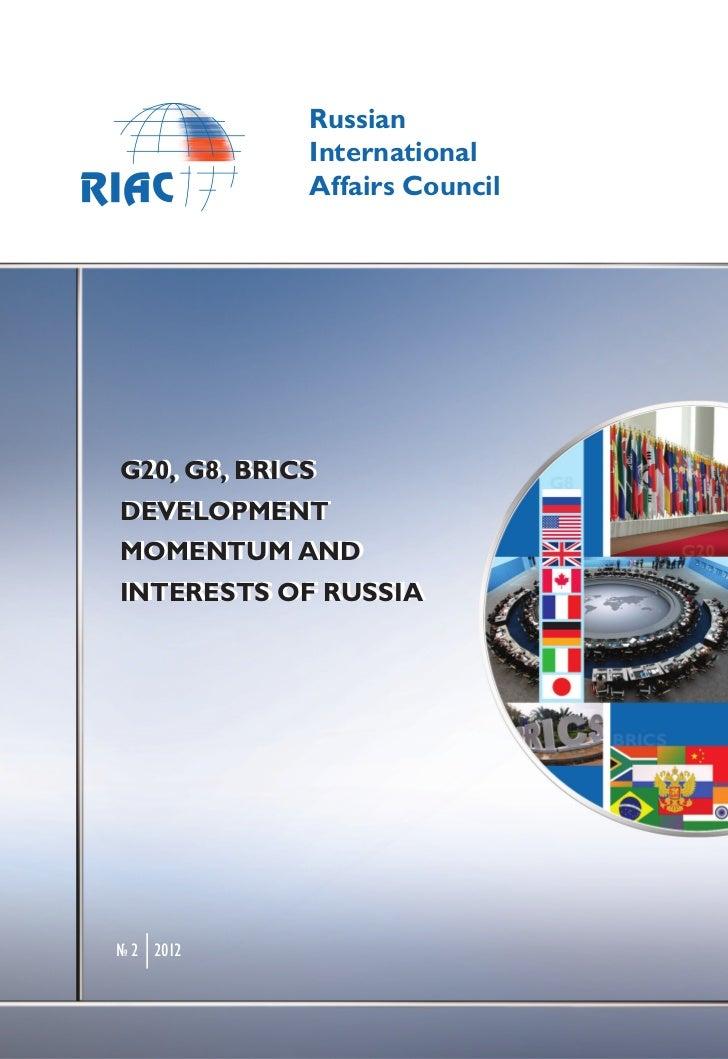 G20, G8, BRICS development momentum and interests of Russia