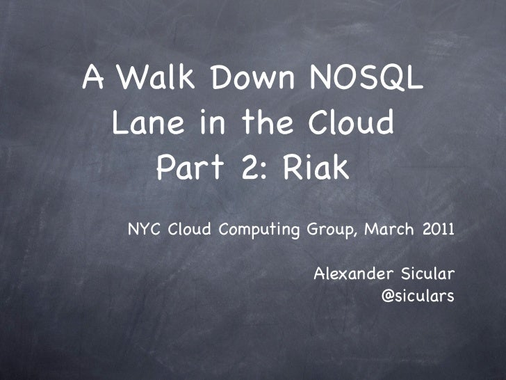 Riak at The NYC Cloud Computing Meetup Group
