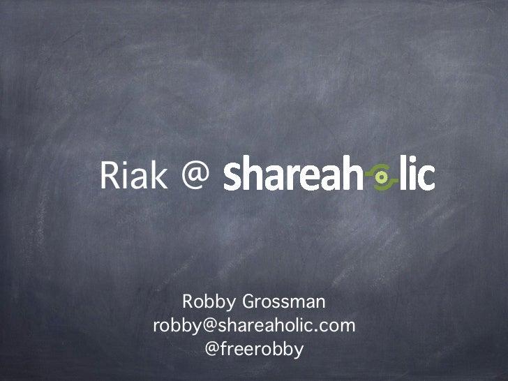Riak at shareaholic