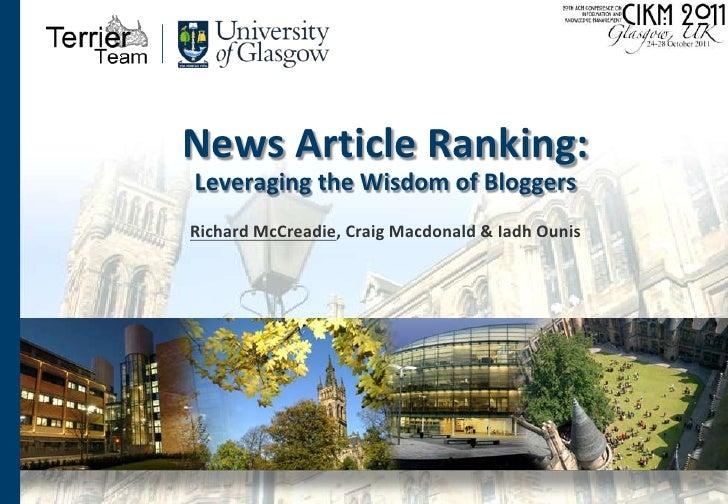 News Article Ranking:Leveraging the Wisdom of Bloggers<br />Richard McCreadie, Craig Macdonald & IadhOunis<br />