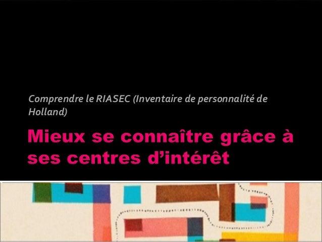 Comprendre le RIASEC (Inventaire de personnalité de Holland)
