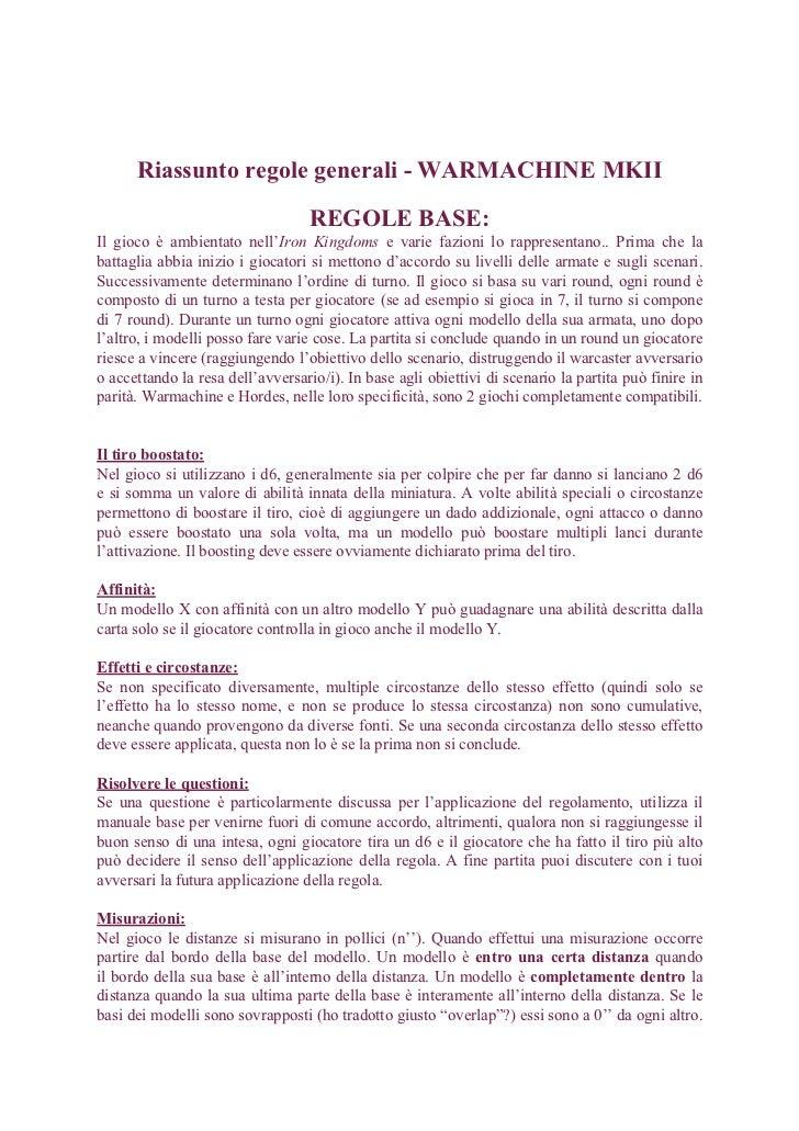Riassunto regole generali - WARMACHINE MKII                                   REGOLE BASE:Il gioco è ambientato nell'Iron ...