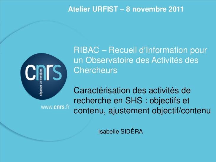 RIBAC - SHS CNRS / Urfist  08-11-2011