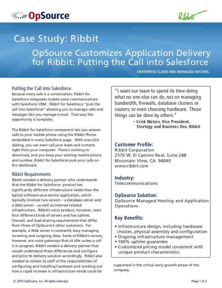 Case Study: Ribbit              OpSource Customizes Application Delivery              for Ribbit: Putting the Call into Sa...