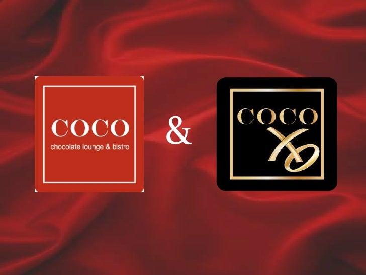 Coco Lounge / Coco XO Presentation