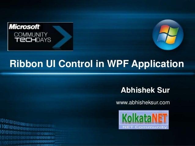 Ribbon UI Control in WPF Application Abhishek Sur www.abhisheksur.com