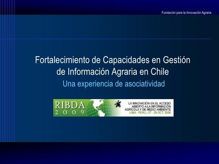 Fortalecimiento de Capacidades en Gestión de Información Agraria en Chile