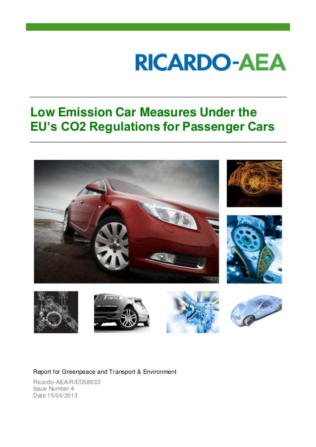 Low Emission Car Measures Under the EU's CO2 Regulations for Passenger Cars Report for Greenpeace and Transport & Environm...