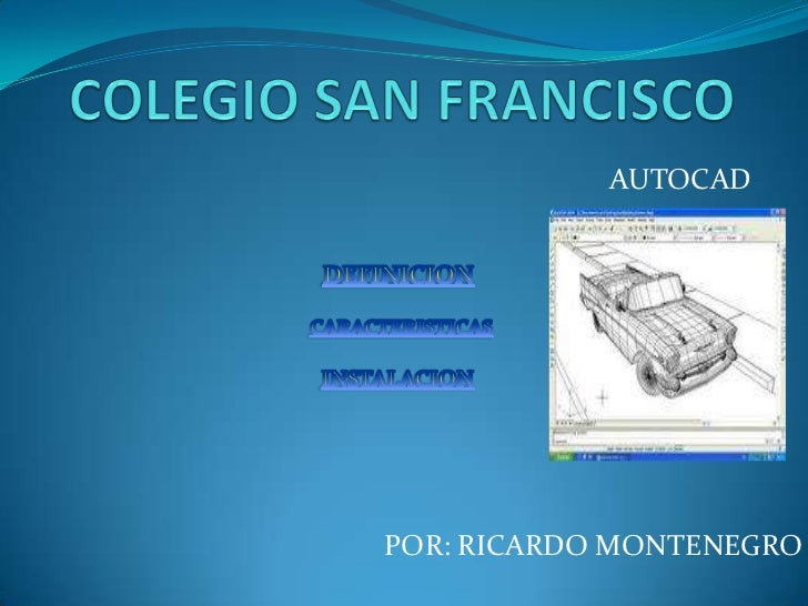 AUTOCADPOR: RICARDO MONTENEGRO