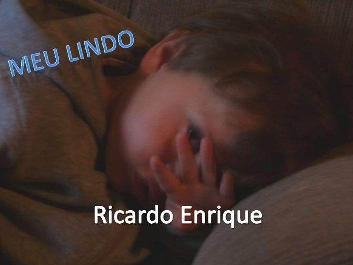 Meu Lindo<br />Ricardo Enrique<br />