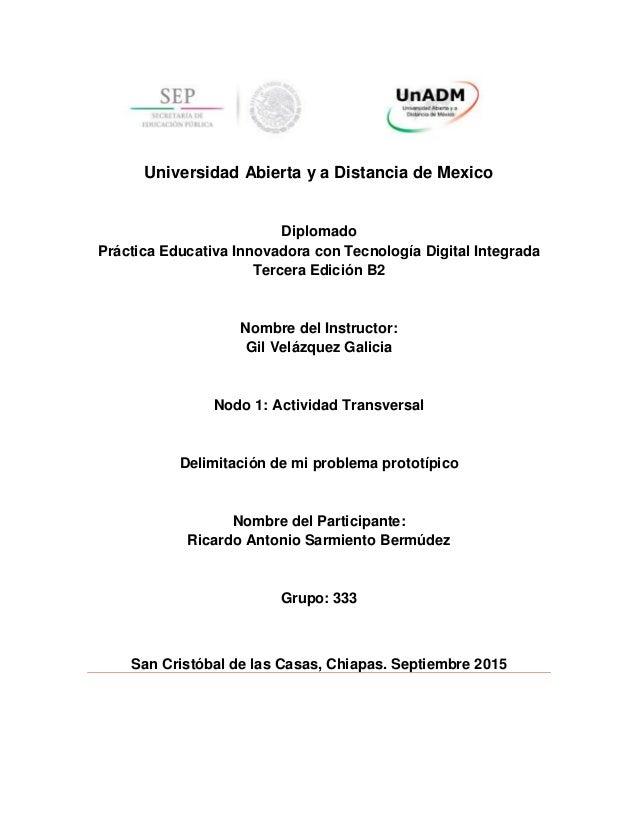 Universidad Abierta y a Distancia de Mexico Diplomado Práctica Educativa Innovadora con Tecnología Digital Integrada Terce...
