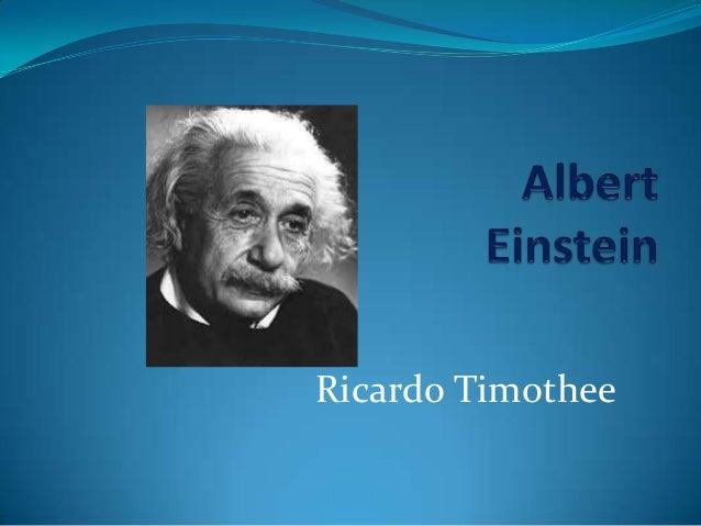 Ricardo timothee albert instein