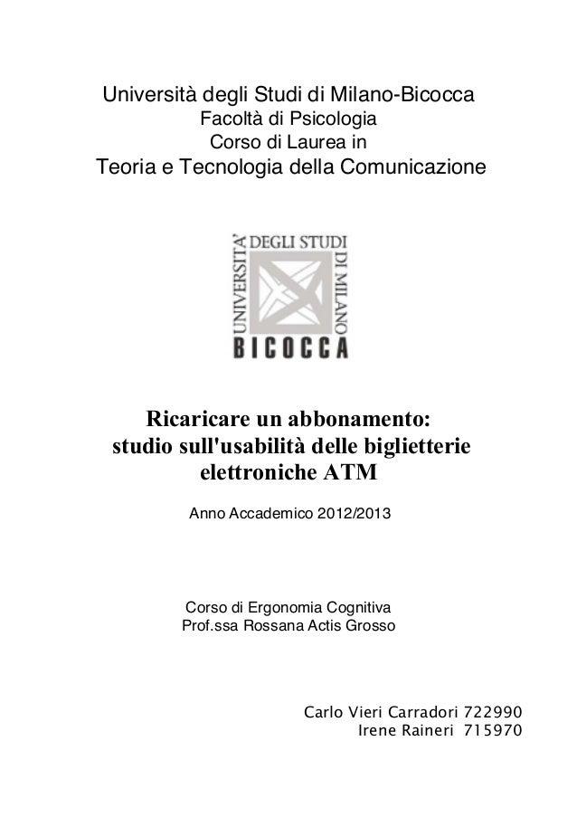 Università degli Studi di Milano-Bicocca Facoltà di Psicologia Corso di Laurea in Teoria e Tecnologia della Comunicazione ...