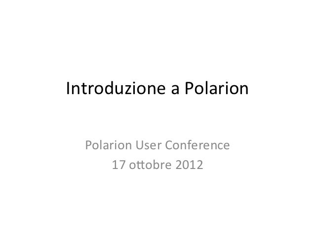 Polarion Conf 2012 - Polarion Introduction