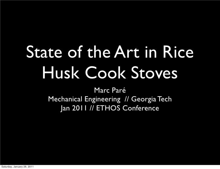 State of the Art in Rice                     Husk Cook Stoves                                           Marc Paré         ...