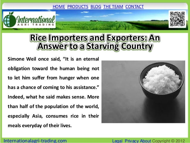 HOME PRODUCTS BLOG THE TEAM CONTACT            Rice Importers and Exporters: An              Answer to a Starving Country ...