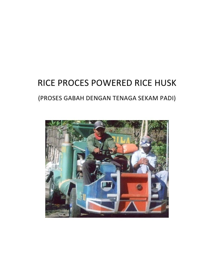 Rice Mill Powered Rice Husk